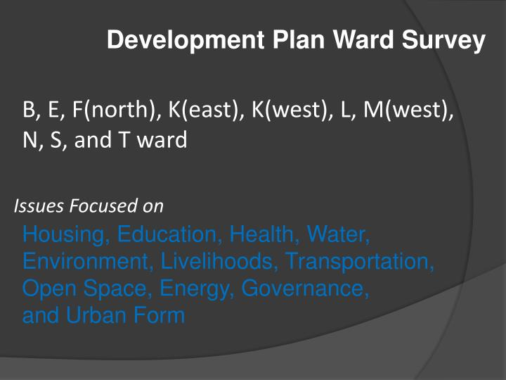 Development Plan Ward Survey