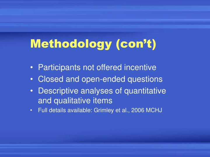 Methodology (con't)