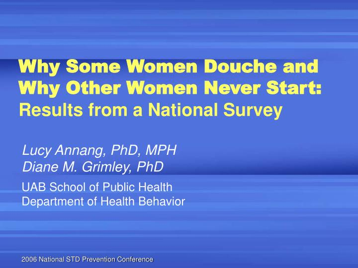 Why some women douche and why other women never start results from a national survey