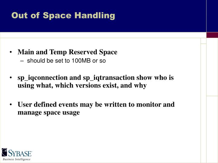 Out of Space Handling