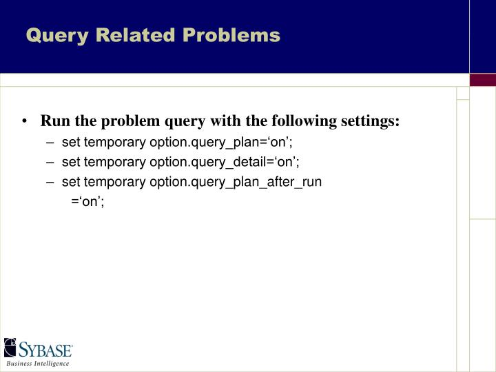 Query Related Problems