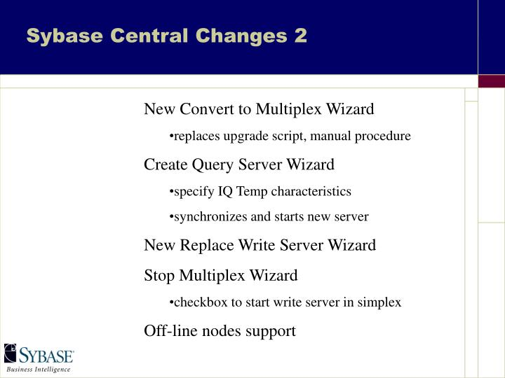 Sybase Central Changes 2