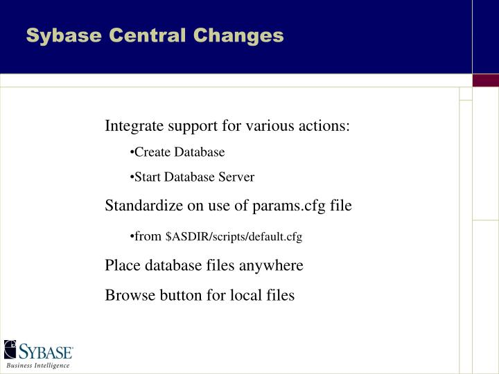 Sybase Central Changes