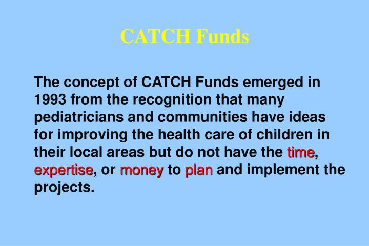 CATCH Funds