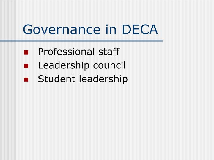 Governance in DECA
