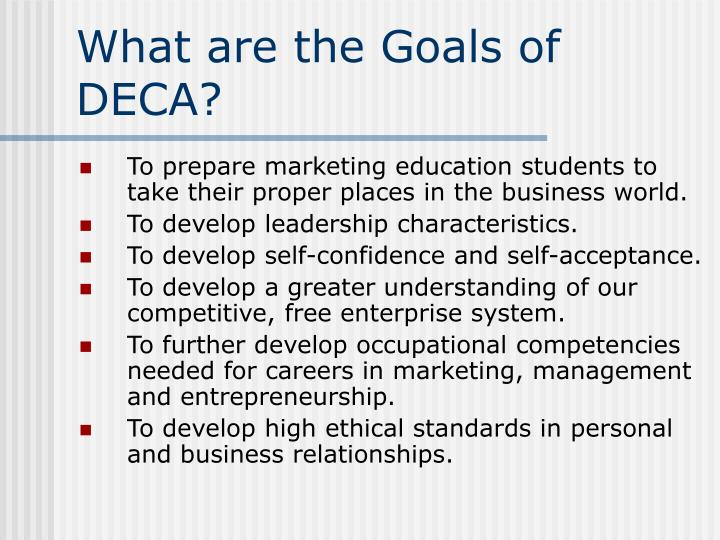 What are the Goals of DECA?