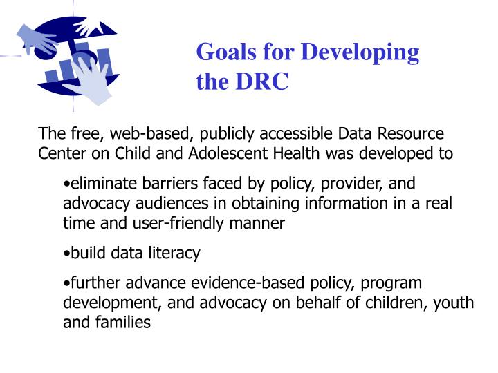 Goals for Developing the DRC