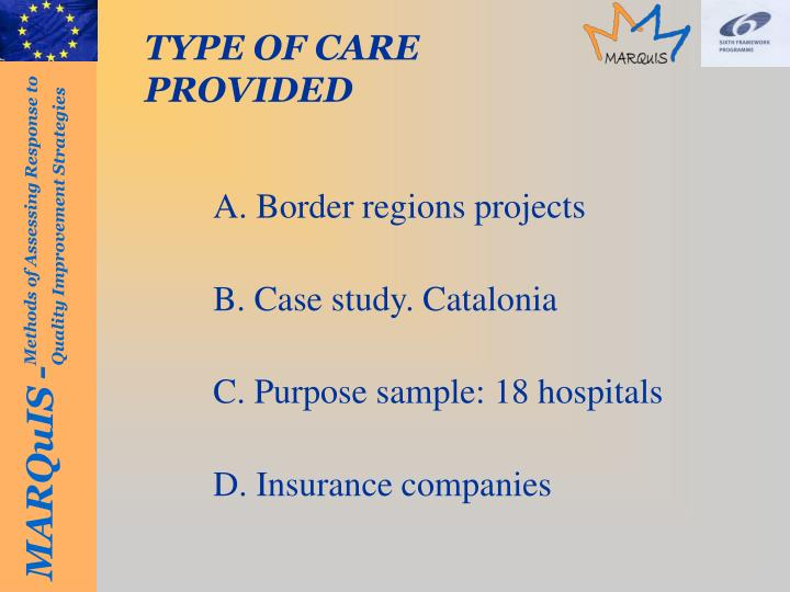 TYPE OF CARE