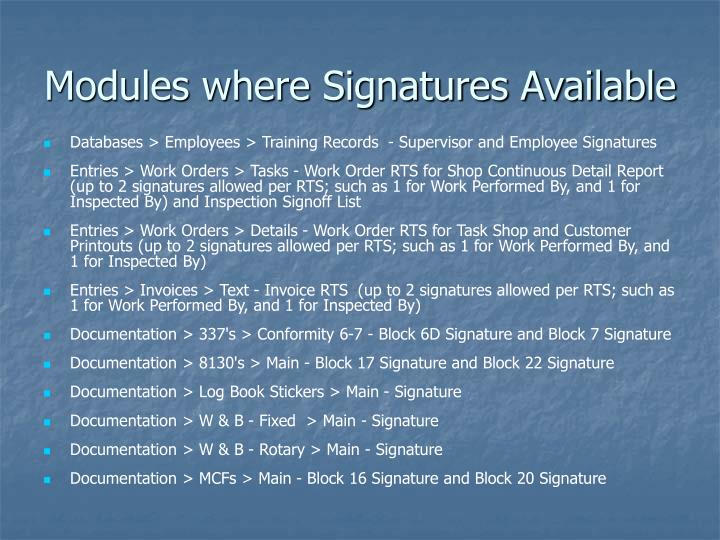 Modules where Signatures Available