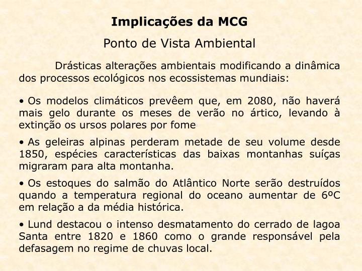 Implicações da MCG