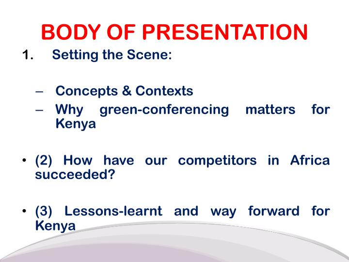 BODY OF PRESENTATION
