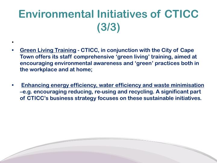 Environmental Initiatives of CTICC (3/3)