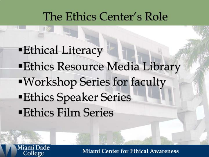 The Ethics Center's Role
