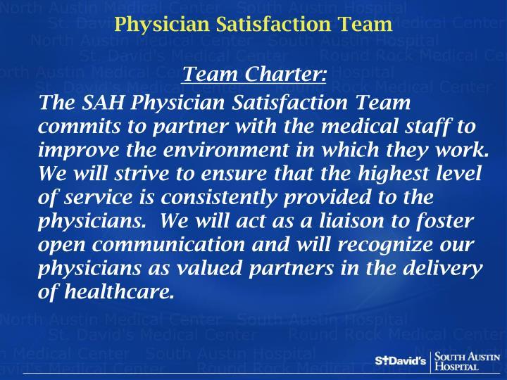 Physician Satisfaction Team