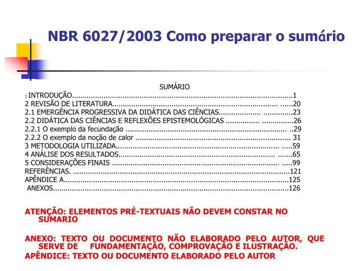 NBR 6027/2003 Como preparar o sum