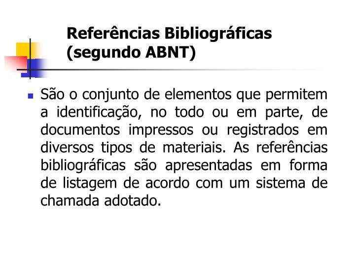 Referências Bibliográficas (segundo ABNT)