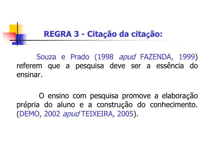 REGRA 3 - Cita