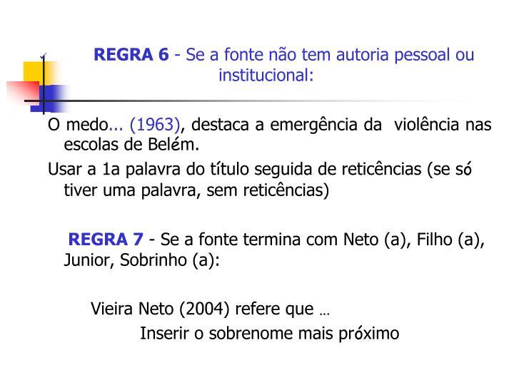 REGRA 6