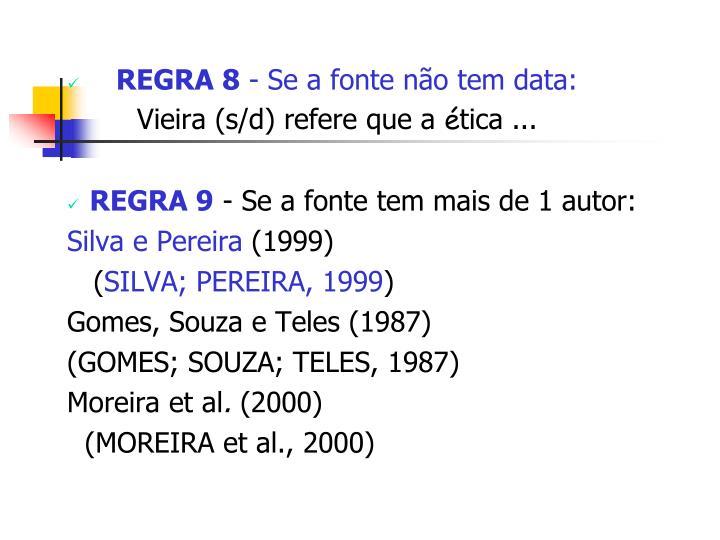 REGRA 8