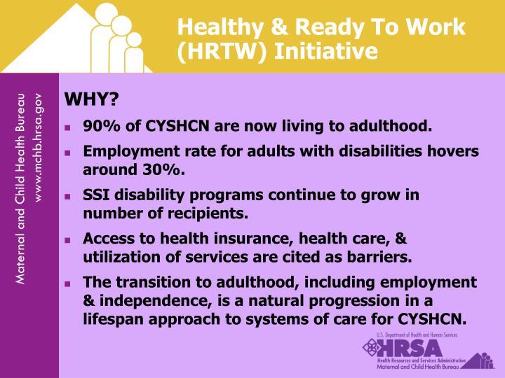Healthy & Ready To Work (HRTW) Initiative