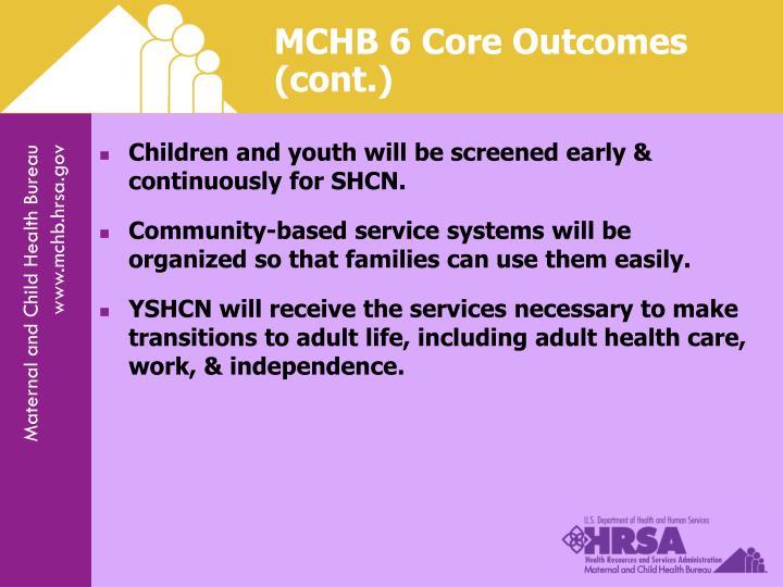 MCHB 6 Core Outcomes (cont.)