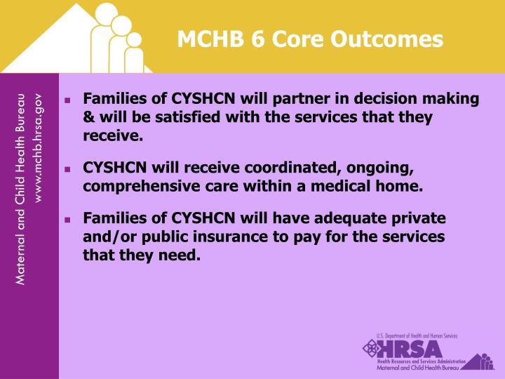 MCHB 6 Core Outcomes