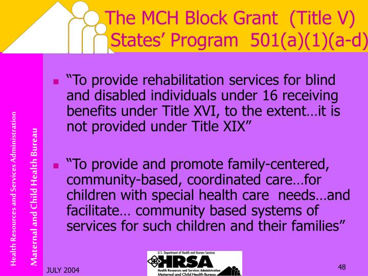 The MCH Block Grant  (Title V)