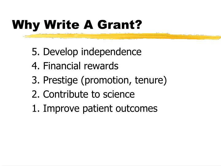 Why Write A Grant?