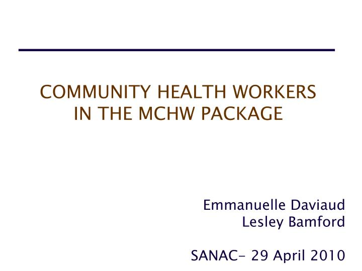 COMMUNITY HEALTH WORKERS
