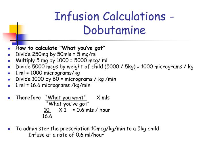 Infusion Calculations -Dobutamine