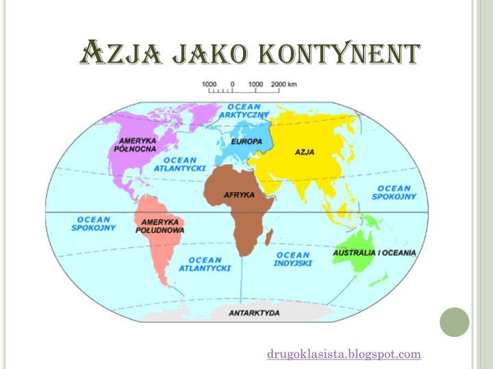 Azja jako kontynent