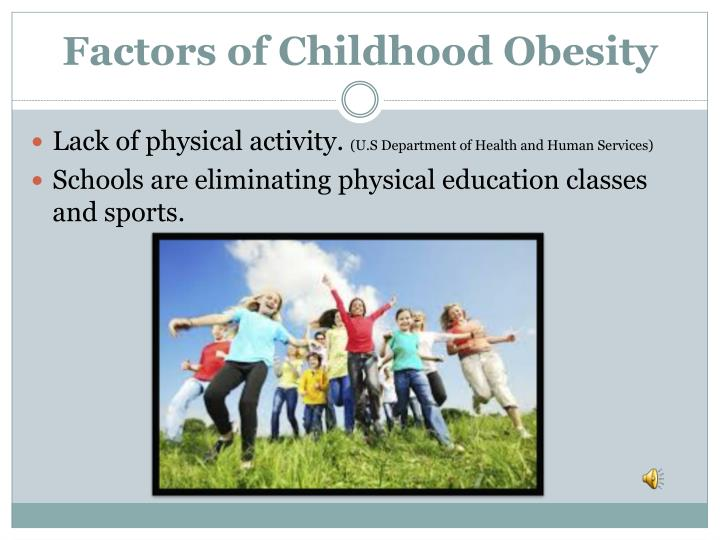 Factors of Childhood Obesity