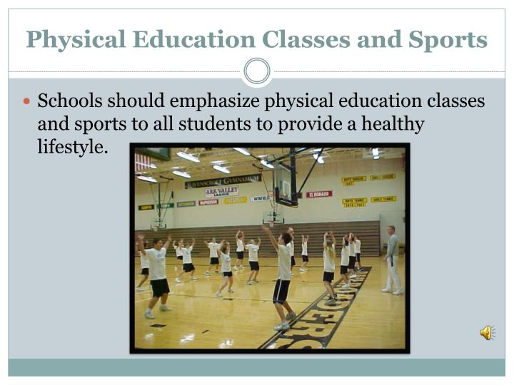 Physical Education Classes and Sports