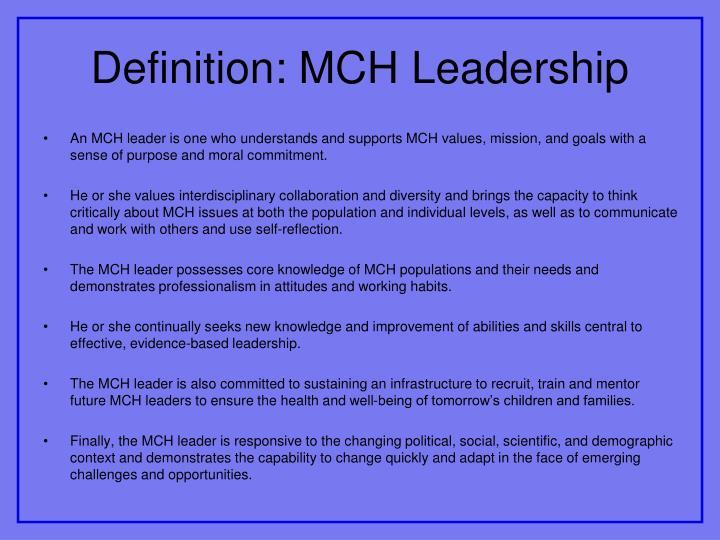 Definition: MCH Leadership