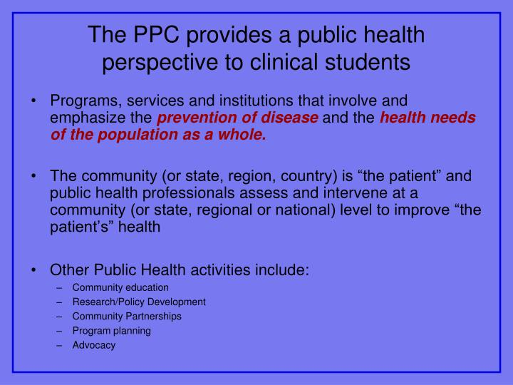 The PPC provides a public health perspective to clinical students