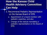 how the kansas child health advisory committee can help2