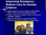 improving emergency medical care for kansas children