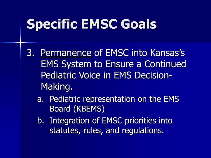 Specific EMSC Goals
