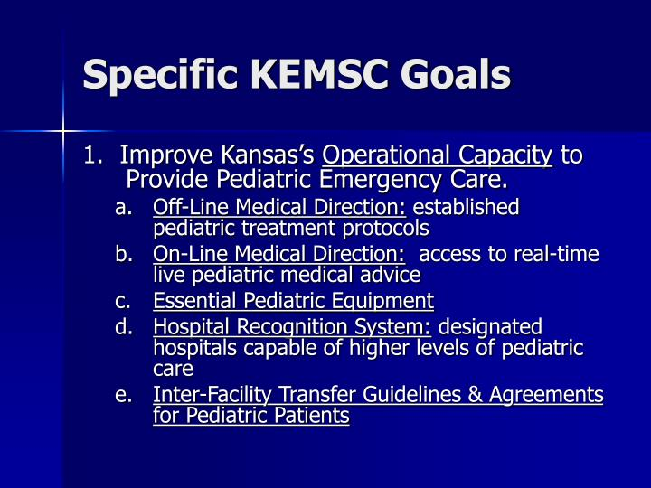 Specific KEMSC Goals