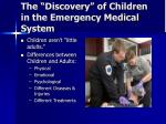 the discovery of children in the emergency medical system