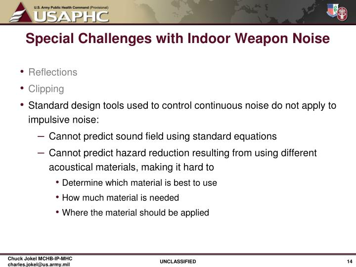 Special Challenges with Indoor Weapon Noise