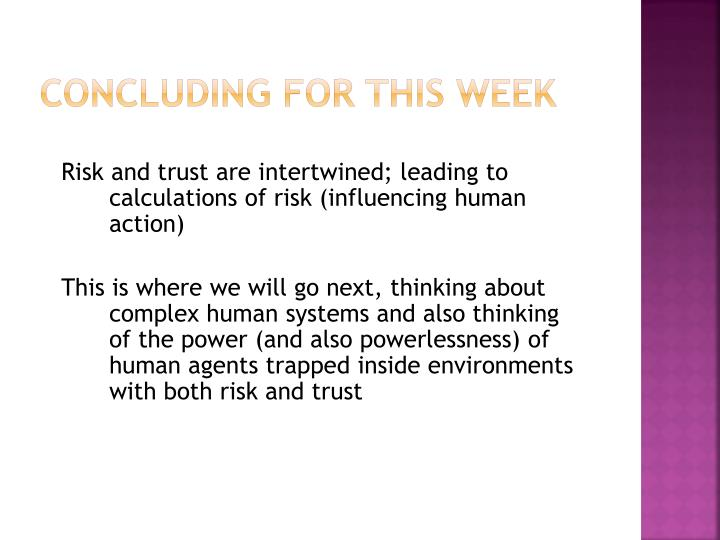 Concluding for this week