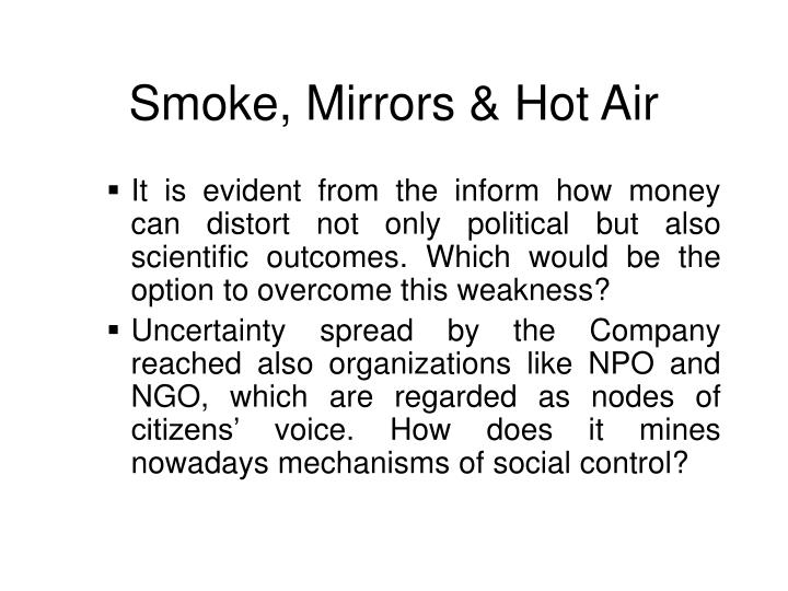 Smoke mirrors hot air
