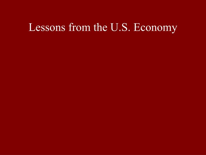 Lessons from the U.S. Economy