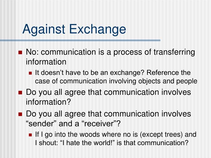 Against Exchange