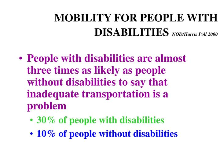 MOBILITY FOR PEOPLE WITH DISABILITIES