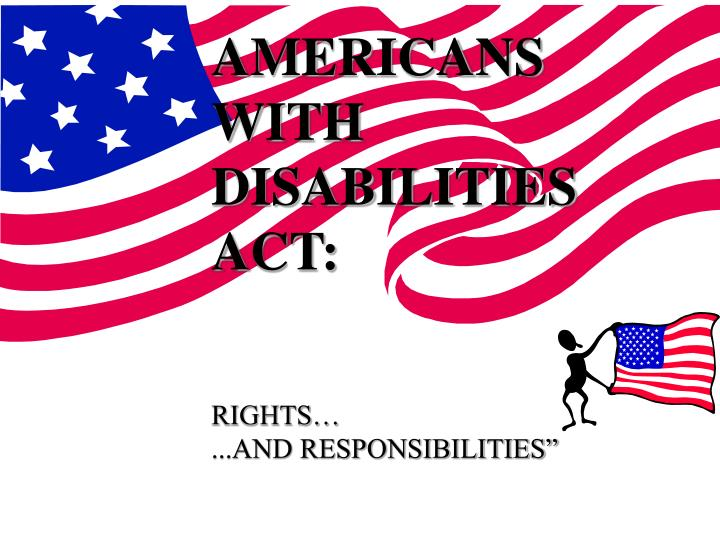 AMERICANS WITH DISABILITIES ACT: