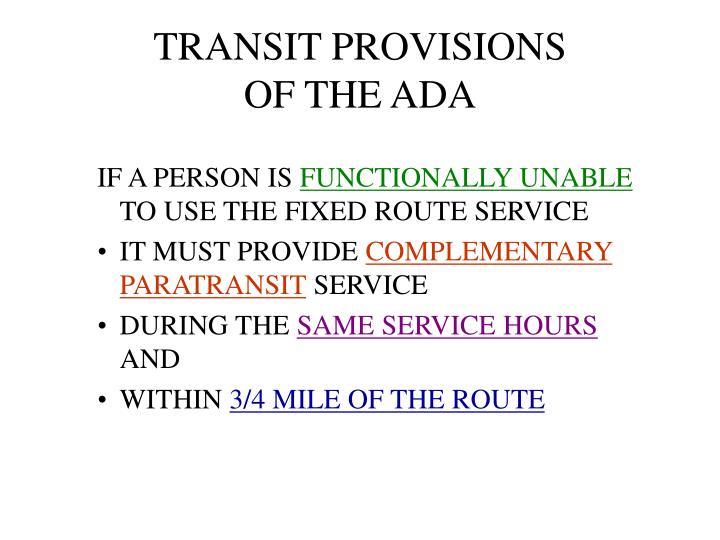 TRANSIT PROVISIONS