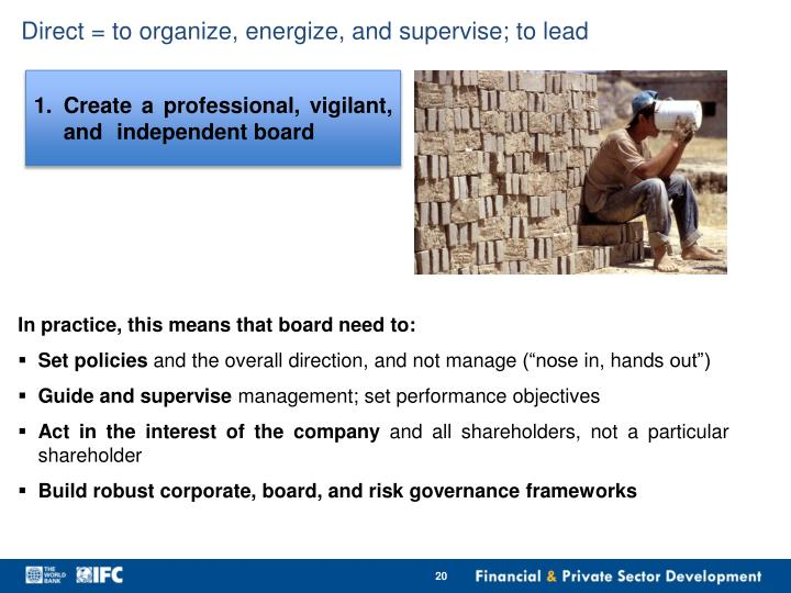 Direct = to organize, energize, and supervise; to lead