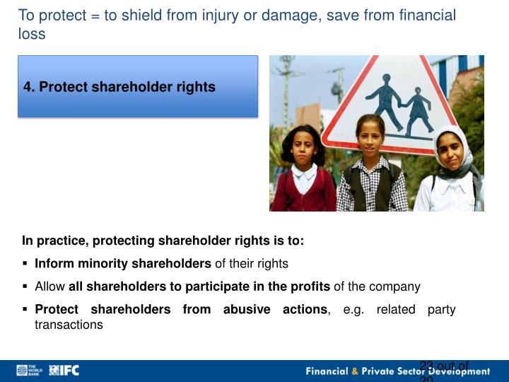 To protect = to shield from injury or damage, save from financial loss